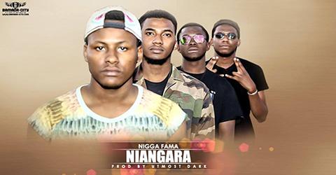 NIGGA FAMA - NIANGARA (SON)