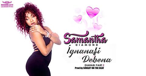 Samantha Diamond - Diarabi Part. 2 (Ignanafi Debena)