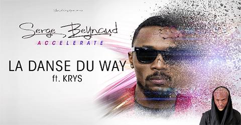 Serge Beynaud Feat. Krys - La Danse Du Way
