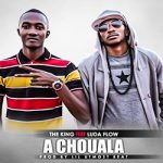 THE KING Feat. LUDA FLOW - A CHOUALA (SON)