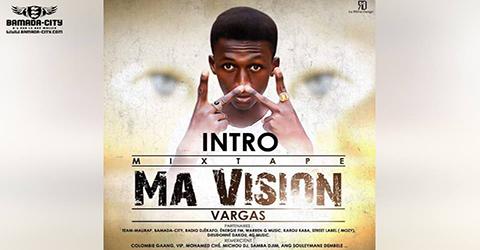 VARGAS - INTRO (MA VISION) (SON)
