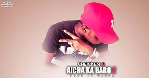 CHEICKEN B - AICHA KA BARO 2 - PROD BY GASPA