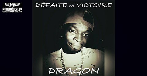 DRAGON - DÉFAITE NI VICTOIRE (SON)