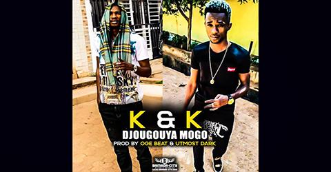 K & K - DJOUGOUYA MOGO (SON)