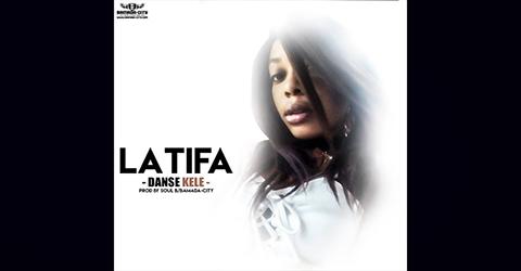 LATIFA - DANSE KELE - PROD BY SOUL B ON THE TRACK