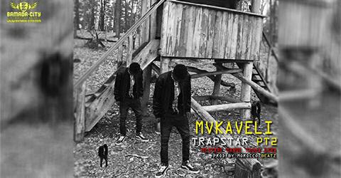 MVKAVELI - TRAPSAR PT2 - PROD BY MOROCCO BEATZ