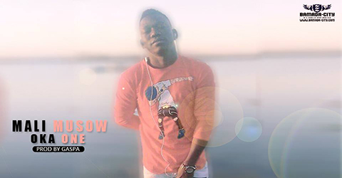 OKA ONE - MALI MUSSOW - PROD BY GASPA