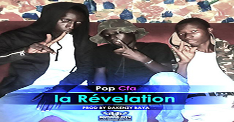 POP CFA - RÉVELATION - PROD BY BAYA