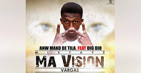 VARGAS Feat. DIG DIO - ANW MAKO DE TILA (SON)
