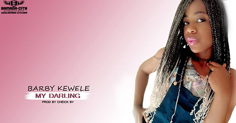 BARBY KEWELE - MY DARLING - PROD BY CHEICK BY