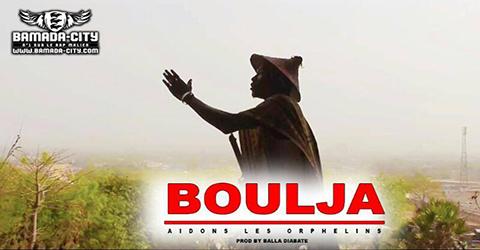 BOULDJA - AIDONS LES ORPHELINS - PROD BY BALLA DIABATE