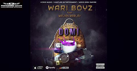 WARI BOYZ FEAT MALIAN MARLEY _ DOMI - PROD BY GNIM