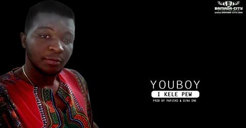 YOUBOY - I KELE PEW - PROD BY PAPISKO & DINA ONE