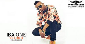 IBA ONE - NO LIMITE - PROD BY SIDIKI DIABATE