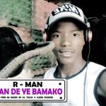 R-MAN - YAN DE YE BAMAKO (SON)