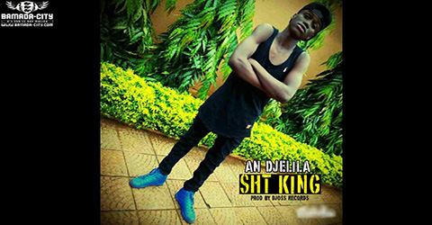 SHT KING - AN DJELILA (SON)