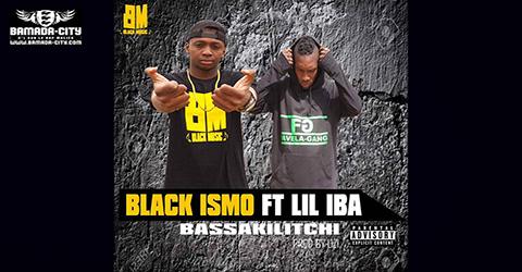 BLACK ISMO Feat. TITIDEN - BASSAKILITCHI (SON)