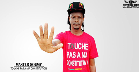 MASTER SOUMY - TOUCHE PAS A MA CONSTITUTION (SON)