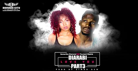 Samantha Diamond Feat. Toumani Diakité - Diarabi Part. 3 (Love You) (SON)