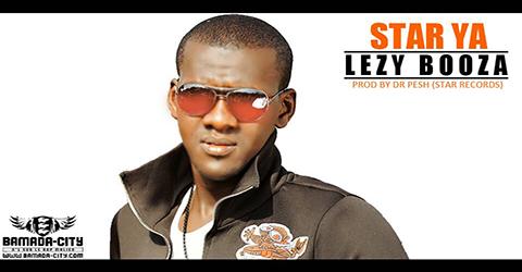 LEZY BOOZA - STAR YA (SON)