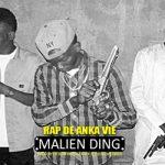 MALIEN DING - RAP DE ANKA VIE (SON)