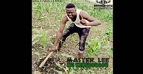 MASTER LEE - M3 KENEDOUGOU (SON)
