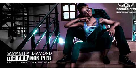 SAMANTHA DIAMOND - TON PIED MON PIED (SON)
