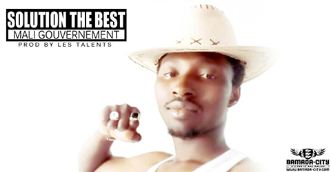 SOLUTION THE BEST - MALI GOUVERNEMENT (SON)