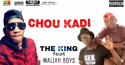 THE KING Feat. MANIAN BOYS - CHOU KADI