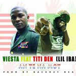 VIESTA Feat. TITIDEN (LIL IBA) - AN TE NA MOT (SON)