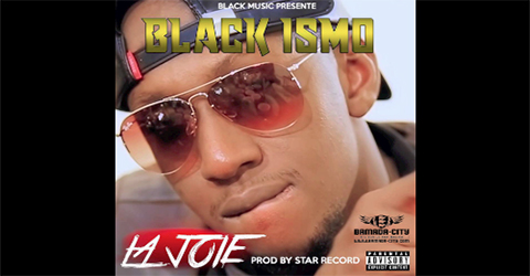 BLACK ISMO - LA JOIE (SON)