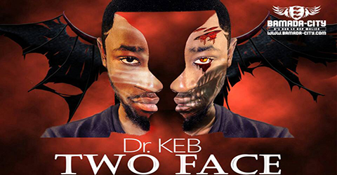 Dr KEB - TWO FACE (ALBUM COMPLET)