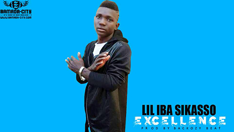 LIL IBA SIKASSO - EXELLENCE (SON)