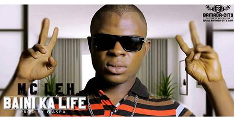 MC LEH - BAINI KA LIFE (SON)