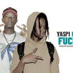 YASPI Feat. DIG DIO - FUCK LA LOI (SON)