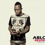 ABLO WEZY - RESPECT FORCÉ (SON)
