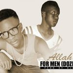 FOR MEN (DOZE ONE & RBY) - ALLAH BALO (SON)