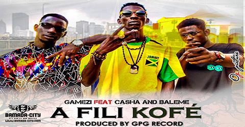GAMEZI Feat. CASHA & BALEME - A FILI KOFÉ (SON)