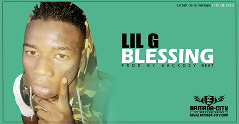 LIL G - BLESSING (SON)