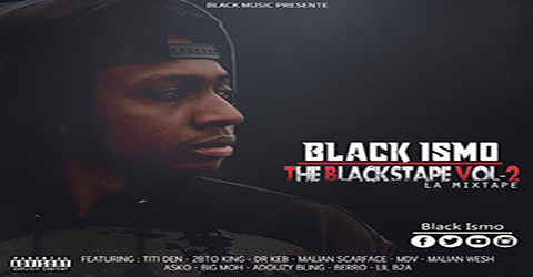 BLACK ISMO - THE BLACKTAPE VOL. 2 (MIXTAPE COMPLET)