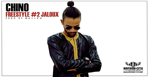 CHINO - FREESTYLE #2 JALOUX (SON)