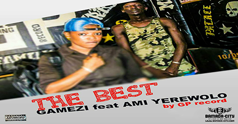 GAMEZI Feat. AMI YEREWOLO - THE BEST (SON)