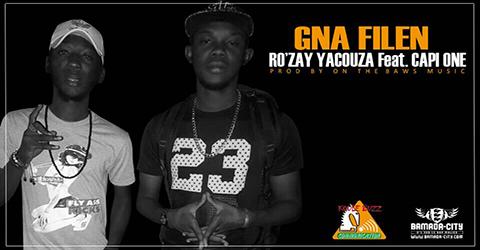 RO'ZAY YACOUZA Feat. CAPI ONE - GNA FILEN (SON)