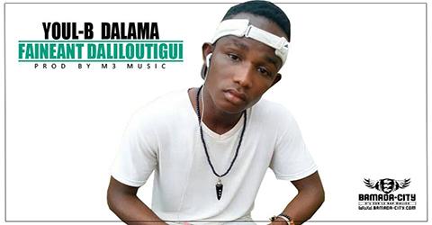 YOUL-B DALAMA - FAINEANT DALILOUTIGUI (SON)