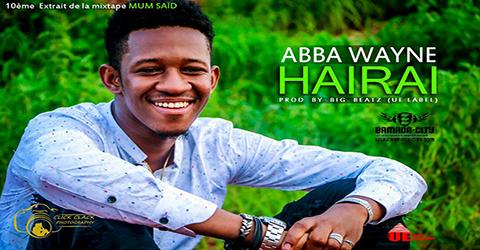ABBA WAYNE - HAIRAI (SON)