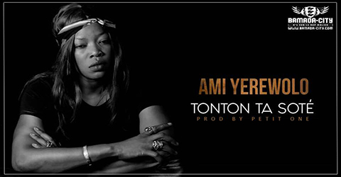 AMI YEREWOLO - TONTON TA SOTÉ (SON)