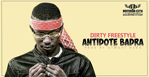 ANTIDOTE BADRA - DIRTY FREESTYLE (SON)