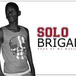 BRIGADIER - SOLO (SON)