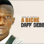 DAFF DEBELABAN - A BICHÉ (SON)