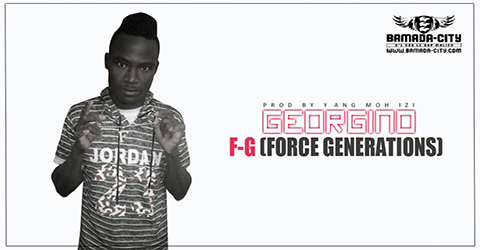 GEORGINO - F-G (FORCE GENERATIONS) (SON)